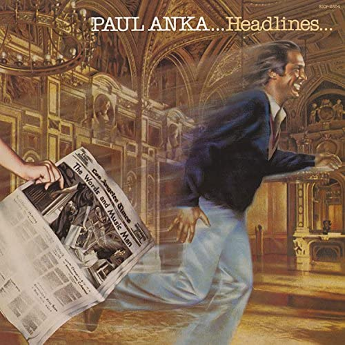 Paul Anka / Headlines (1979年) フロント・カヴァー