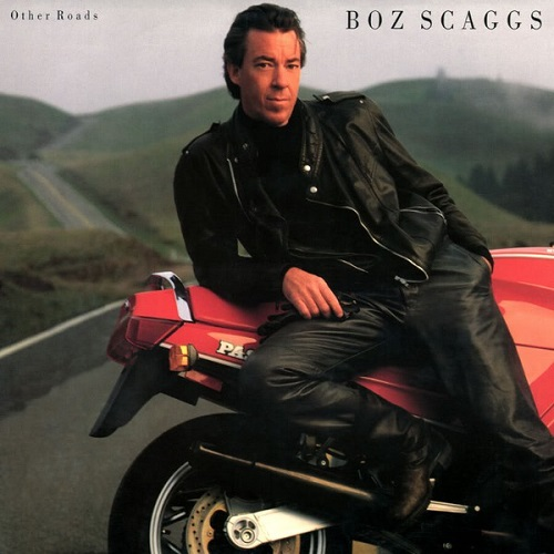 Boz Scaggs / Other Roads (1988年) フロント・カヴァー