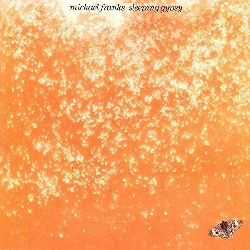 Michael Franks / Sleeping Gypsy (1977年) フロント・カヴァー