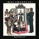 Bill Champlin / Single (独身貴族) (1978年) フロント・カヴァー