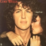 Cory Wells / Touch Me (1978年) フロント・カヴァー