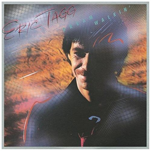 Eric Tagg / Dreamwalkin' (1982年) フロント・カヴァー