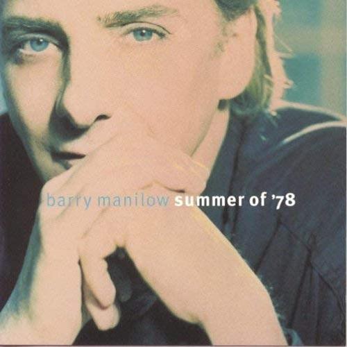 Barry Manilow / Summer Of '78 (1996年) フロント・カヴァー