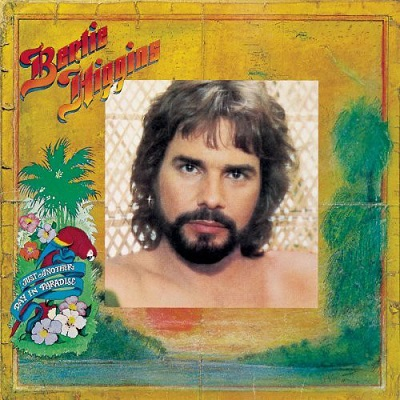 Bertie Higgins / Just Another Day In Paradise (1982年) オリジナル・フロント・カヴァー