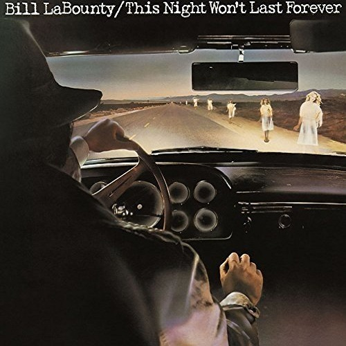 Bill LaBounty / This Night Won't Last Forever (1978年) フロント・カヴァー