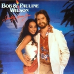 Bob & Pauline Wilson / Somebody Loves You (1981年) フロント・カヴァー