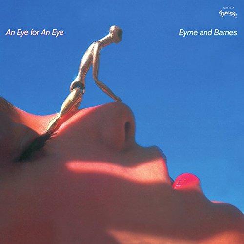 Byrne And Barnes / An Eye For An Eye (1981年) フロント・カヴァー