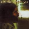 Dan Hill / Longer Fuse (ふれあい) (1977年) フロント・カヴァー