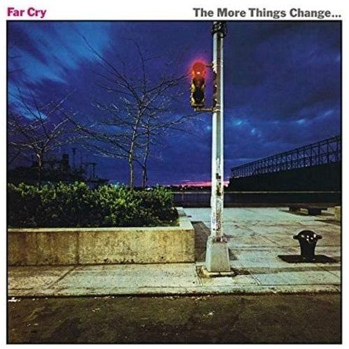 Far Cry / The More Things Change ... (ファー・クライ) (1980年) フロント・カヴァー