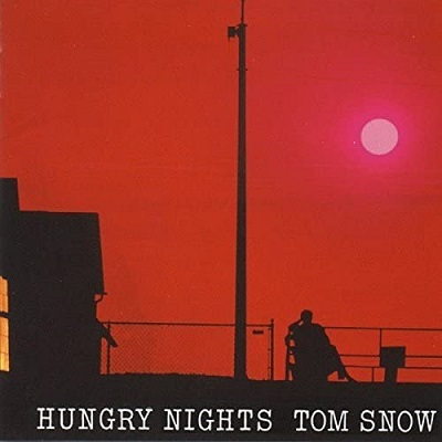 Tom Snow / Hungry Nights (1982年) 日本盤フロント・カヴァー