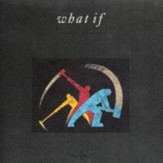 What If / What If (1987年) フロント・カヴァー
