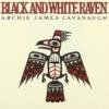 Archie James Cavanaugh / Black And White Raven (1980年) フロント・カヴァー