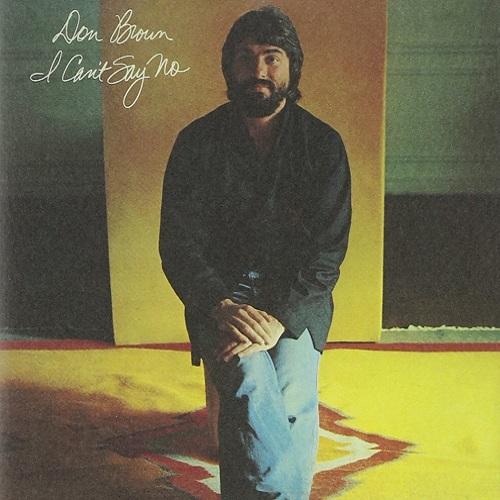 Don Brown / I Can't Say No (1977年) フロント・カヴァー
