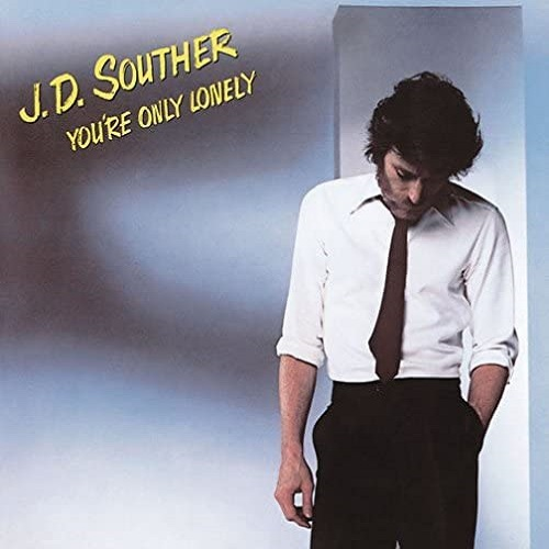 J.D. Souther / You're Only Lonely (1979年) フロント・カヴァー