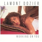 Lamont Dozier / Working On You (1981年) フロント・カヴァー
