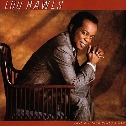Lou Rawls / Love All Your Blues Away (1986年) フロント・カヴァー