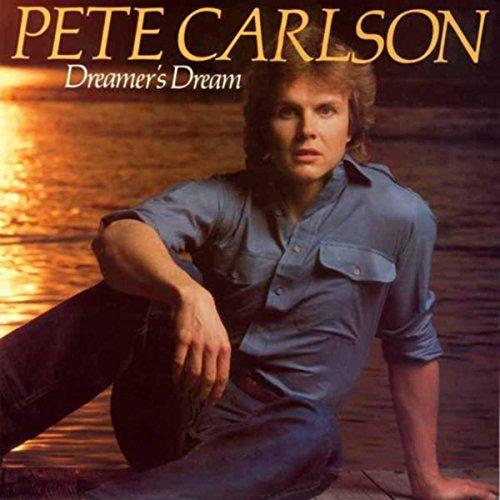 Pete Carlson / Dreamer's Dream (1981年) フロント・カヴァー