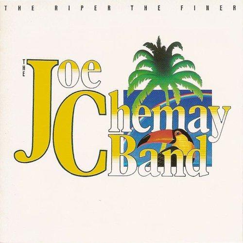 The Joe Chemay Band / The Riper The Finer (1982年) フロント・カヴァー