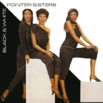 The Pointer Sisters / Black & White (1981年) フロント・カヴァー