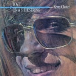 Kerry Chater / Love On A Shoestring (1978年) フロント・カヴァー