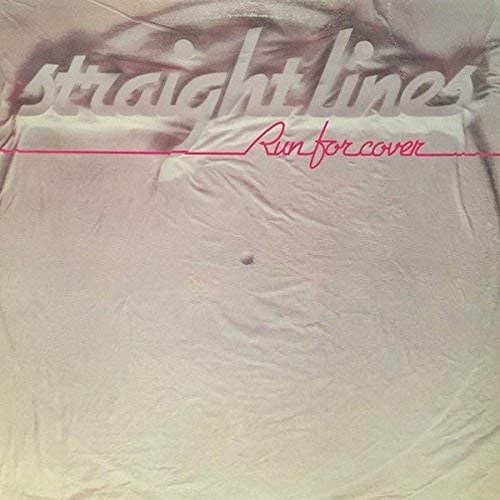 Straight Lines / Run For Cover (1981年) フロント・カヴァー