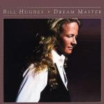 Bill Hughes / Dream Master (1979年) フロント・カヴァー