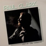 Paul Clark / Out Of The Shadow (1984年) フロント・カヴァー
