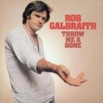 Rob Galbraith / Throw Me A Bone (1976年) フロント・カヴァー
